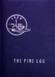 1950 Edition, Pineville High School - Pine Log Yearbook (Pineville, NC)