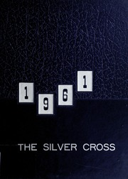 Grace Hospital School of Nursing - Silver Cross Yearbook (Morganton, NC) online yearbook collection, 1961 Edition, Page 1