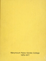 1977 Edition, Marymount College - Mariamontis Yearbook (Rancho Palos Verdes, CA)