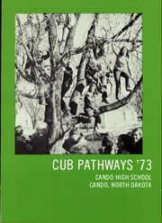 Page 5, 1973 Edition, Cando High School - Cub Yearbook (Cando, ND) online yearbook collection