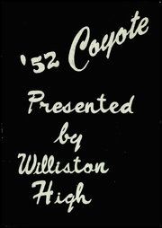 Page 5, 1952 Edition, Williston High School - Coyote Yearbook (Williston, ND) online yearbook collection