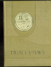 Page 1, 1970 Edition, Trinity Hospital School of Nursing - Trin I Views Yearbook (Minot, ND) online yearbook collection