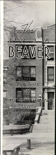 Page 5, 1938 Edition, Minot State University - Beaver Yearbook (Minot, ND) online yearbook collection