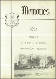 Page 7, 1953 Edition, St Francis Academy - Memories Yearbook (Hankinson, ND) online yearbook collection