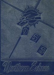 1955 Edition, Sheyenne River Academy - Northern Echoes Yearbook (Harvey, ND)