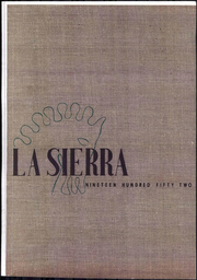 1952 Edition, Pasadena College - La Sierra Yearbook (Pasadena, CA)