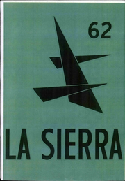 1962 Edition, Pasadena College - La Sierra Yearbook (Pasadena, CA)