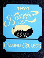 1974 Edition, Carroll College - Hilltopper Yearbook (Helena, MT)