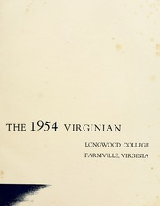 Page 5, 1954 Edition, Longwood College - Virginian Yearbook (Farmville, VA) online yearbook collection
