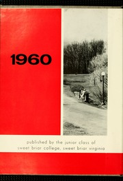 Page 6, 1960 Edition, Sweet Briar College - Briar Patch Yearbook (Sweet Briar, VA) online yearbook collection
