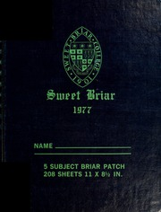 1977 Edition, Sweet Briar College - Briar Patch Yearbook (Sweet Briar, VA)