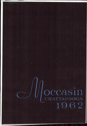 1962 Edition, University of Tennessee Chattanooga - Moccasin Yearbook (Chattanooga, TN)