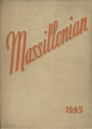 1945 Edition, Massillon Washington High School - Massillonian Yearbook (Massillon, OH)