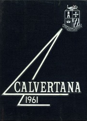 Calvert High School - Calvertana Yearbook (Tiffin, OH) online yearbook collection, 1961 Edition, Page 1