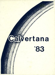 Page 1, 1983 Edition, Calvert High School - Calvertana Yearbook (Tiffin, OH) online yearbook collection