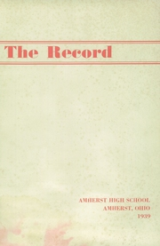 Page 3, 1939 Edition, Amherst Steele High School - Amherstonian Yearbook (Amherst, OH) online yearbook collection