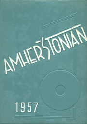 Amherst Steele High School - Amherstonian Yearbook (Amherst, OH) online yearbook collection, 1957 Edition, Page 1