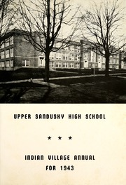 Page 5, 1943 Edition, Upper Sandusky High School - Indian Village Yearbook (Upper Sandusky, OH) online yearbook collection