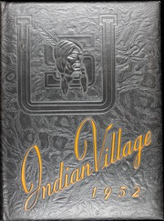 1952 Edition, Upper Sandusky High School - Indian Village Yearbook (Upper Sandusky, OH)