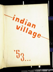 1953 Edition, Upper Sandusky High School - Indian Village Yearbook (Upper Sandusky, OH)