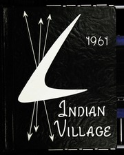1961 Edition, Upper Sandusky High School - Indian Village Yearbook (Upper Sandusky, OH)