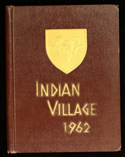 1962 Edition, Upper Sandusky High School - Indian Village Yearbook (Upper Sandusky, OH)