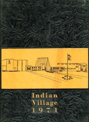 1971 Edition, Upper Sandusky High School - Indian Village Yearbook (Upper Sandusky, OH)
