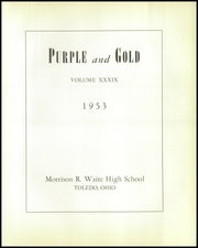 Page 5, 1953 Edition, Waite High School - Warrior Yearbook (Toledo, OH) online yearbook collection