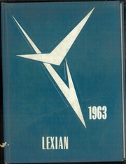 1963 Edition, Lexington High School - Lexian Yearbook (Lexington, OH)
