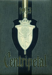 Central Catholic High School - Centripetal Yearbook (Toledo, OH) online yearbook collection, 1953 Edition, Page 1