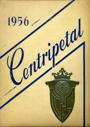 Central Catholic High School - Centripetal Yearbook (Toledo, OH) online yearbook collection, 1956 Edition, Page 1