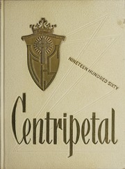 1960 Edition, Central Catholic High School - Centripetal Yearbook (Toledo, OH)