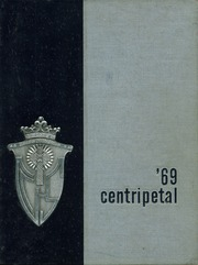 1969 Edition, Central Catholic High School - Centripetal Yearbook (Toledo, OH)