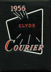 Clyde High School - Courier Yearbook (Clyde, OH) online yearbook collection, 1956 Edition, Page 1