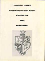 Page 7, 1965 Edition, Upper Arlington High School - Norwester Yearbook (Upper Arlington, OH) online yearbook collection