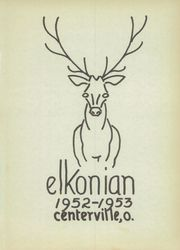 Page 5, 1953 Edition, Centerville High School - Elkonian Yearbook (Centerville, OH) online yearbook collection
