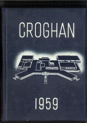 1959 Edition, Ross High School - Croghan Yearbook (Fremont, OH)