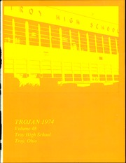 Page 3, 1974 Edition, Troy High School - Trojan Yearbook (Troy, OH) online yearbook collection