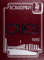 1982 Edition, Boardman High School - Crier Yearbook (Youngstown, OH)