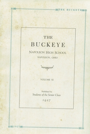 Page 7, 1927 Edition, Napoleon High School - Buckeye Yearbook (Napoleon, OH) online yearbook collection