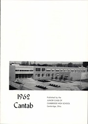 Page 5, 1962 Edition, Cambridge High School - Cantab Yearbook (Cambridge, OH) online yearbook collection