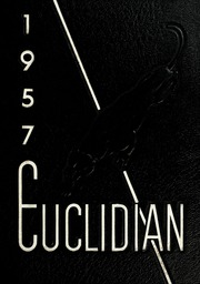 Euclid High School - Euclidian Yearbook (Euclid, OH) online yearbook collection, 1957 Edition, Page 1
