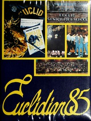 1985 Edition, Euclid High School - Euclidian Yearbook (Euclid, OH)