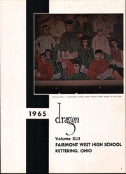 Page 5, 1965 Edition, Fairmont West High School - Dragon Yearbook (Kettering, OH) online yearbook collection