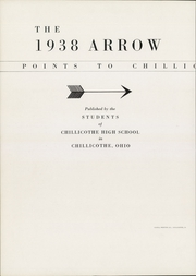 Page 4, 1938 Edition, Chillicothe High School - Arrow Yearbook (Chillicothe, OH) online yearbook collection