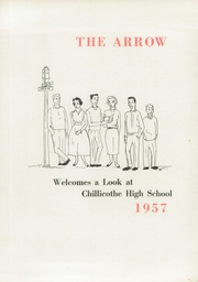 Page 5, 1957 Edition, Chillicothe High School - Arrow Yearbook (Chillicothe, OH) online yearbook collection