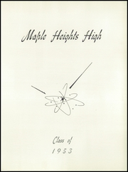Page 5, 1953 Edition, Maple Heights High School - Maple Leaf Yearbook (Maple Heights, OH) online yearbook collection