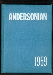 1959 Edition, Anderson High School - Andersonian Yearbook (Cincinnati, OH)