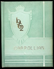 Page 1, 1962 Edition, Carroll High School - Carrollian Yearbook (Carroll, OH) online yearbook collection