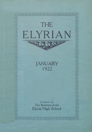 1922 Edition, Elyria Public High School - Elyrian Yearbook (Elyria, OH)